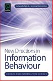 New Directions in Information Behaviour, Amanda Spink, 1780521707