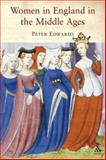 Women in England Middle Ages, Ward, Jennifer, 1847251706