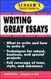 Schaum's Quick Guide to Writing Great Essays, McClain, Molly and Roth, Jacqueline D., 0070471703