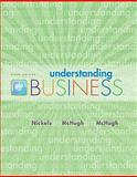 Understanding Business, Nickels, William G. and Mchugh, James, 0073511706