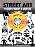 Street Art Vector Graphics and Stencils CD-ROM and Book, Jeremy Elder, 0486991709