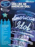Sing Like an American Idol: Deluxe Men's Edition, Debra Byrd, 0739051709