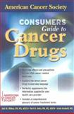 American Cancer Society Consumers Guide to Cancer Drugs, Wilkes, Gail M. and Ades, Terri B., 0763711705