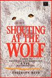 Shouting at the Wolf, Anderson Reed, 0806511702
