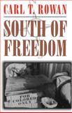 South of Freedom, Carl T. Rowan, 0807121703