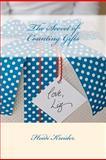The Secret of Counting Gifts, Heidi Kreider, 1477501703