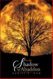 In the Shadow of Abaddon, Daniel R. Dow, 1493101706