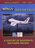 Wings over the Falls, Charles W. Arrington and Garry J. Nokes, 1583741704