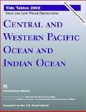 Tidal Tables 2002 : Central Pacific Ocean and Indian Ocean, NOAA Staff, 0071381708