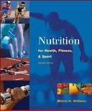Nutrition for Health, Fitness and Sport, Williams, Melvin H., 0072441704