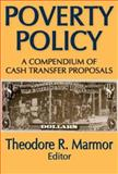Poverty Policy : A Compendium of Cash Transfer Proposals, , 0202361705