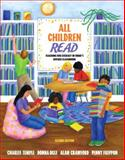 All Children Read : Teaching for Literacy in Today's Diverse Classrooms, Temple, Charles A. and Ogle, Donna, 0205571700