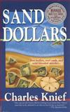 Sand Dollars, Charles Knief, 0312181701
