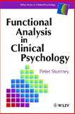 Functional Analysis in Clinical Psychology, Sturmey, Peter, 0471961701