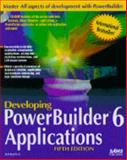 Developing Powerbuilder 6 Applications, Hatfield, Bill, 0672311704