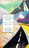Where the Morning Light's Still Blue : Personal Essays about Idaho, William Studebaker, Richard Ardinger, 0893011703