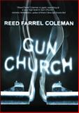 Gun Church, Reed Farrel Coleman, 1440551707