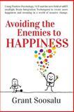 Avoiding the Enemies to HAPPINESS, Grant Soosalu, 1500251704