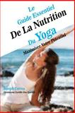 Le Guide Essentiel de la Nutrition du Yoga, Joseph Correa (Dieteticien Certifie Des Sportifs), 1500631701