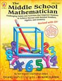 The Middle School Mathematician, Revised with CD, Terri Breeden and Kathryn Dillard, 1629501700