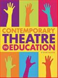 Contemporary Theatre in Education, Wooster, Roger, 1841501700