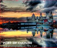 Port of Culture, Carr, Peter, 1846311705