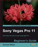 Sony Vegas Pro 11, Duncan Wood, 1849691703