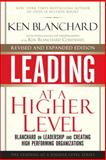 Blanchard on Leadership and Creating High Performing Organizations, Ken Blanchard, 0137011709