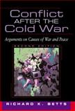 Conflict after the Cold War, Betts, Richard K., 0321081706