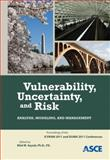 Vulnerability, Uncertainty, and Risk 9780784411704
