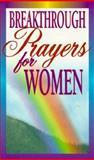 Breakthrough Prayers for Women, Clift Richards and Kathleen Richards, 0932081703