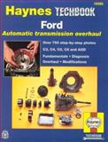 Haynes Ford Automatic Transmission Overhaul Manual, Haynes Publications Staff, 1563921707