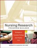 Nursing Research Program Builder : Strategies to Translate Findings into Practice, Flaugher, Marquetta , 1601461704