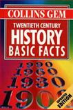 Collins Gem Basic Facts : 20th Century History, Thackrah, John R., 0004721705