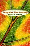 Integrative Plant Anatomy, Dickison, William C., 0122151704