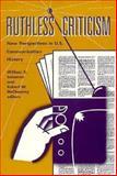 Ruthless Criticism, WJohn C. Nerone, Linda Steiner, Gerald J. Baldasty, Holly Allen, Jon Bekken, Albert Kreiling, Eileen R. Meehan, etc. Lynn Spigel, 0816621705