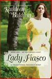 Lady Fiasco, Kathleen Baldwin, 1494231700
