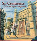 Sir Cumference and the Great Knight of Angleland, Cindy Neuschwander, 1570911703