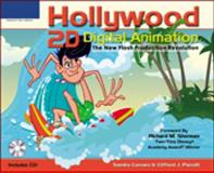 Hollywood 2D Digital Animation : The New Flash Production Revolution, Corsaro, Sandro and Parrott, Clifford J., 159200170X