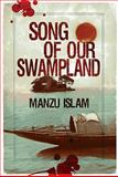 The Song of Our Swampland, Islam, Manzu, 1845231708