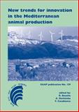 New trends for innovation in the Mediterranean animal Production, , 9086861709