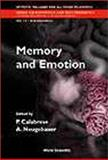 Memory and Emotion : Proceedings of the International School of Biocybernetics, Casamicciola, Napoli, Italy, October 18-23 1999, , 9812381708