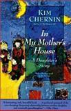 In My Mother's House, Kim Chernin, 0060911700