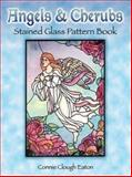 Angels and Cherubs Stained Glass Pattern Book, Connie Clough Eaton, 0486401707