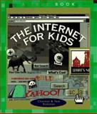 The Internet for Kids, Childrens Press Staff and Charnan Kazunas, 0516261703