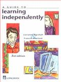 A Guide to Learning Independently, Marshall, Lorraine A. and Rowland, Frances, 0582811708