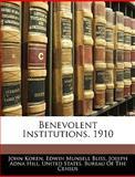 Benevolent Institutions 1910, John Koren, 1145981704