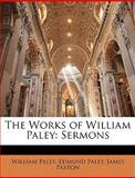 The Works of William Paley, William Paley and Edmund Paley, 1147031703