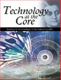 Technology at the Core : Science and Technology with Indira Gandhi, Parthasarathi, Ashok, 8131701700