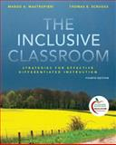 The Inclusive Classroom : Strategies for Effective Instruction, Mastropieri, Margo A. and Scruggs, Thomas E., 0135001706